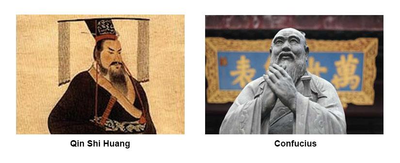 Qin Shi Huang (left) Confucius (right)